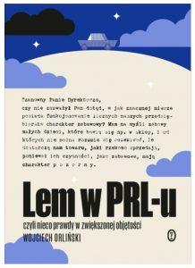 Okładka książki Lem w PRL-u czyli nieco prawdy w zwiększonej objętości
